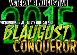 blaugust_2015_conqueror_veteran